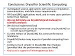conclusions dryad for scientific computing