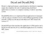 dryad and dryadlinq