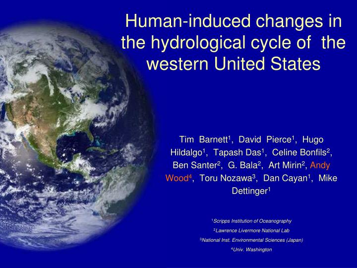 human induced changes in the hydrological cycle of the western united states n.