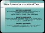 data sources for instructional tiers