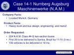 case 14 1 nurnberg augsburg maschinenwerke n a m