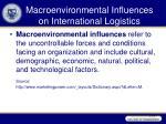 macroenvironmental influences on international logistics