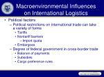 macroenvironmental influences on international logistics1