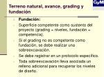 terreno natural avance grading y fundaci n3