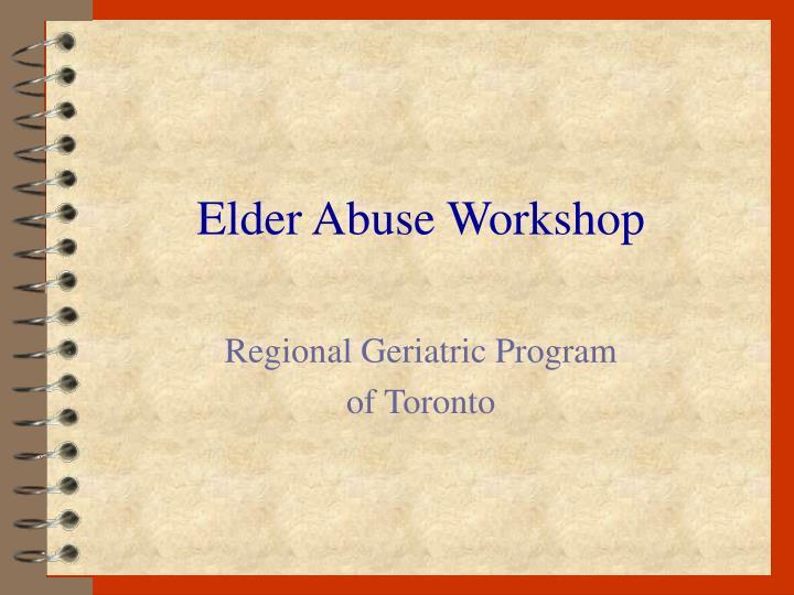 elder abuse workshop n.