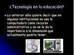 tecnolog a en la educaci n