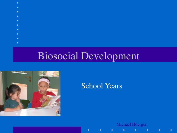 biosocial development n.