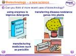 biotechnology a new science