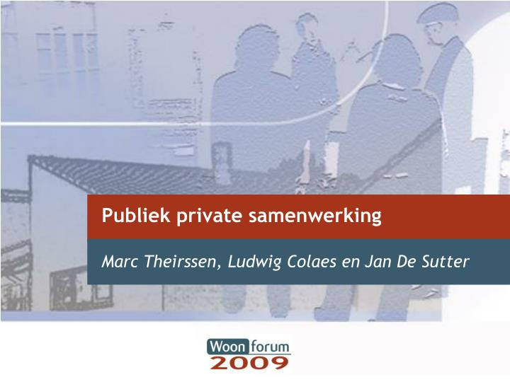 publiek private samenwerking n.