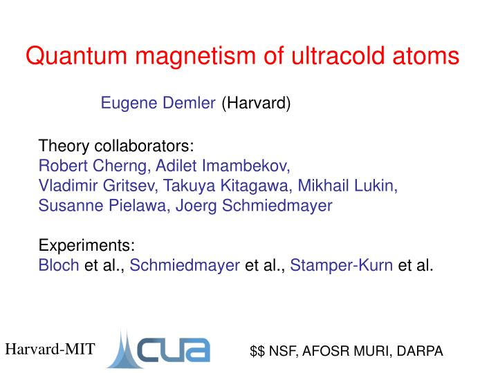 quantum magnetism of ultracold atoms n.