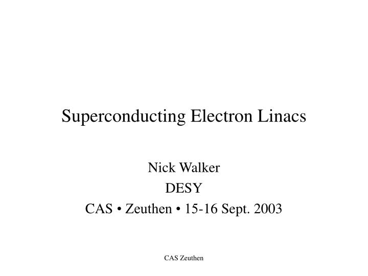 superconducting electron linacs n.