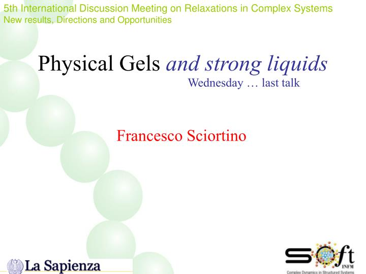 physical gels and strong liquids n.
