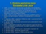 1 hist ria spolo nej meny eur pskej nie eura