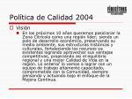 pol tica de calidad 20041