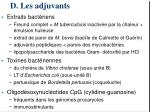 d les adjuvants