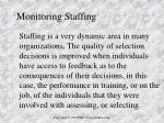 monitoring staffing