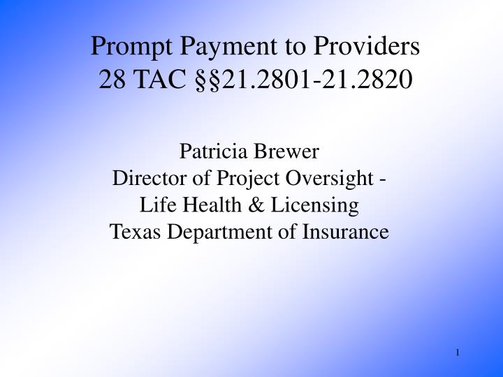 prompt payment to providers 28 tac 21 2801 21 2820 n.