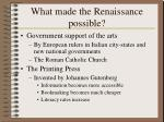 what made the renaissance possible1