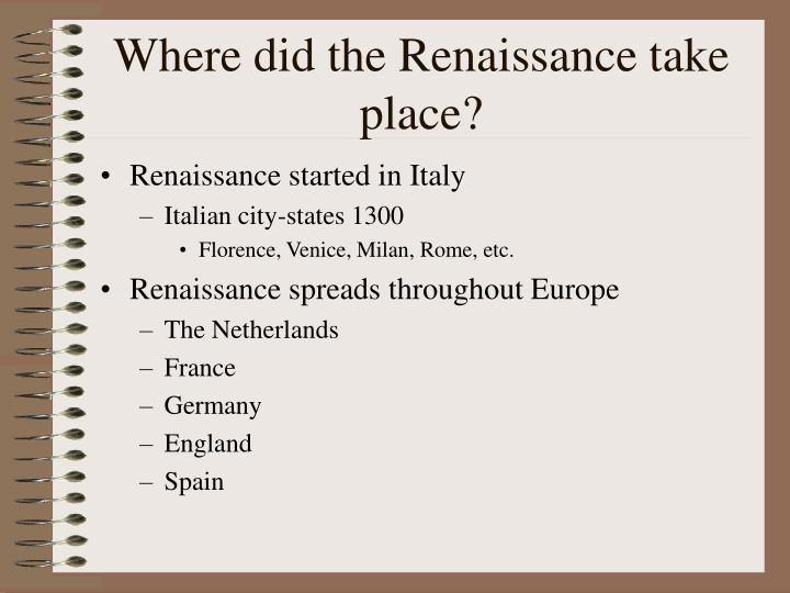 reasons why renaissance started italy All of the following reasons as to why the renaissance began in italy are from history 102 at university of illinois, urbana champaign.