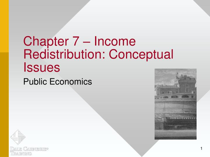 chapter 7 income redistribution conceptual issues n.
