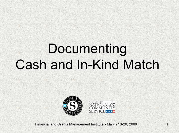 documenting cash and in kind match n.