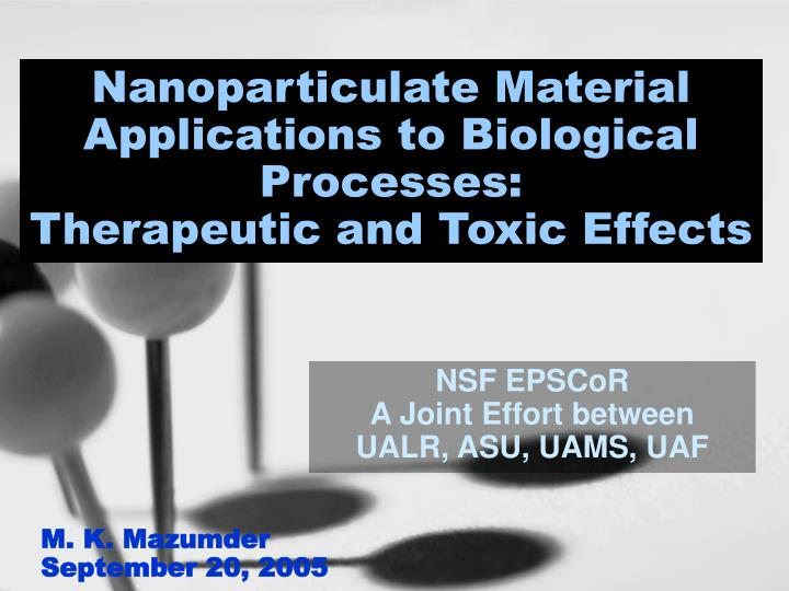 nanoparticulate material applications to biological processes therapeutic and toxic effects n.