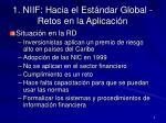 1 niif hacia el est ndar global retos en la aplicaci n1