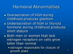 hormonal abnormalities