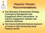 hispanic women recommendations