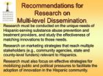 recommendations for research on multi level dissemination