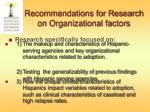 recommendations for research on organizational factors
