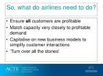 so what do airlines need to do