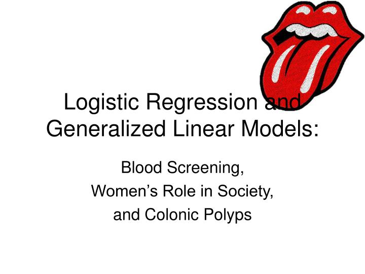blood screening women s role in society and colonic polyps n.