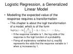 logistic regression a generalized linear model