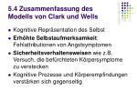 5 4 zusammenfassung des modells von clark und wells
