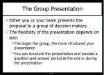 the group presentation