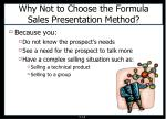 why not to choose the formula sales presentation method