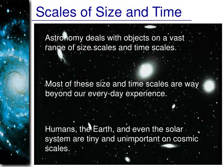 Scales of Size and Time