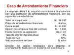 caso de arrendamiento financiero