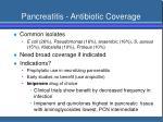 pancreatitis antibiotic coverage
