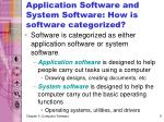 application software and system software how is software categorized