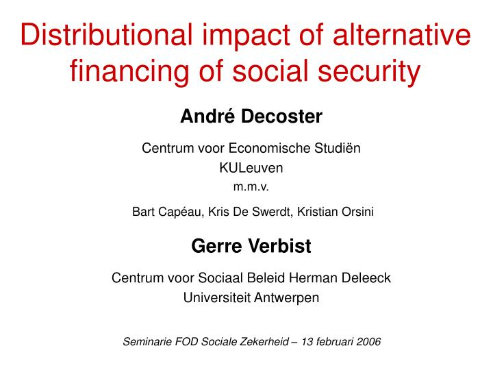 distributional impact of alternative financing of social security n.