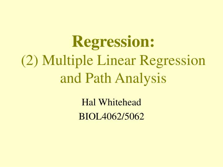 regression 2 multiple linear regression and path analysis n.