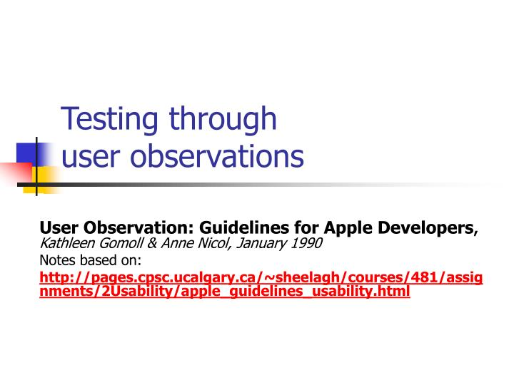 testing through user observations n.