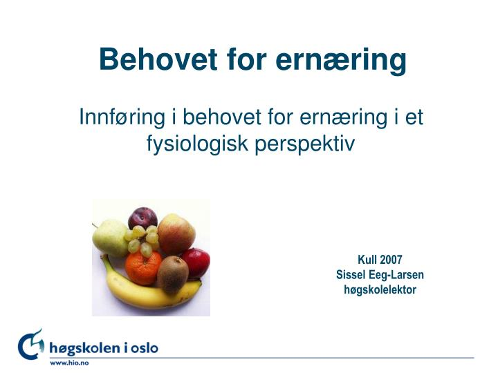 behovet for ern ring n.