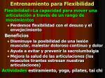 entrenamiento para flexibilidad