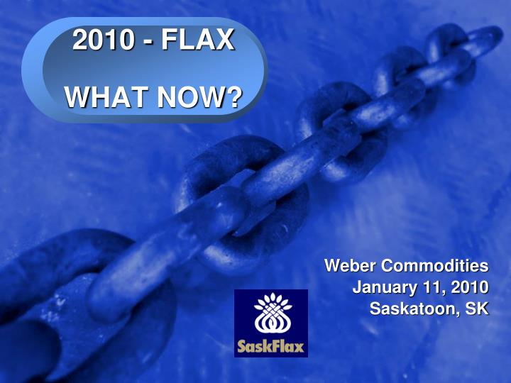 2010 flax what now n.