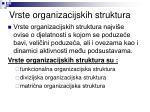 vrste organizacijskih struktura