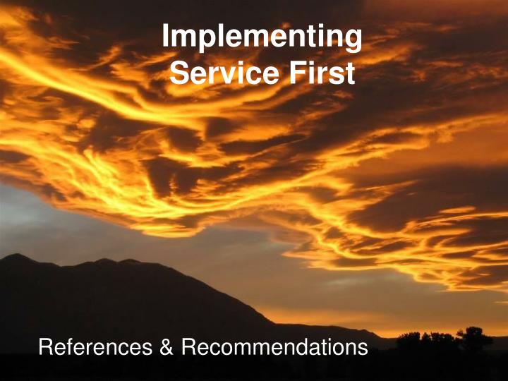 implementing service first n.