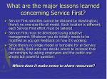 what are the major lessons learned concerning service first